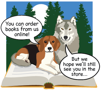 You can order books from us online! But we hope we'll still see you in the store...